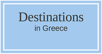 Destinations in Greece